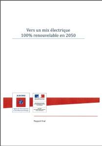 Vers un mix 100 pour cent renouvelable en 2050 ADEME